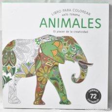 Libros: ARTE-TERAPIA. LIBRO PARA COLOREAR. ANIMALES EL PLACER DE LA CREATIVIDAD.. Lote 166250542