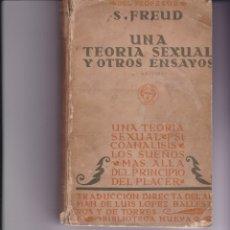 Libros: UNA TEORÍA SEXUAL Y OTROS ENSAYOS. DE SIGMUND FREUD 1929. Lote 166415798