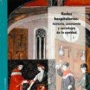 Libros: REDES HOSPITALARIAS: HISTORIA, ECONOMÍA Y SOCIOLOGÍA DE LA SANIDAD - I.F.C. 2018. Lote 167026369