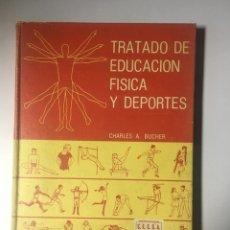 Libros: TRATADO DE EDUCACIÓN FISICA Y DEPORTES. Lote 169626948