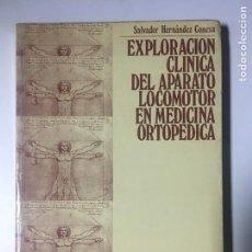Libros: EXPLORACION CLINICA DEL APARATO LOCOMOTOR EN MEDICINA ORTOPÉDICA. Lote 169644792
