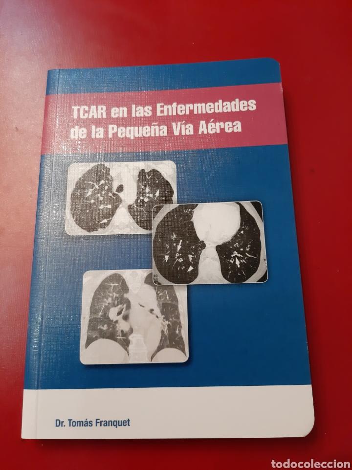 ENFERMEDADES VIA AÉREA TCAR DR.TOMAS FRANQUET (Libros Nuevos - Ciencias, Manuales y Oficios - Medicina, Farmacia y Salud)