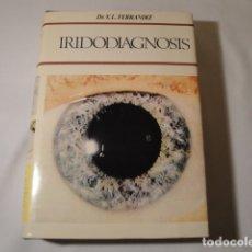 Libros: IRIDODIAGNOSIS. DR. V.L.FERRÁNDIZ. AÑO 1970. EDICIONES CEDEL-BARCELONA. NUEVO.. Lote 177305789