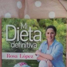 Libros: MI DIETA DEFINITIVA ROSA LOPEZ. Lote 178995135