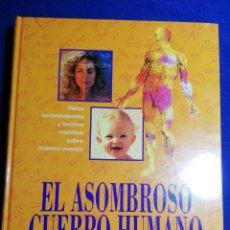 Libros: NUEVO EN EL PLÁSTICO . MANUAL DE LA SALUD. LIBRO DE GRAN FORMATO. EL ASOMBROSO CUERPO HUMANO.. Lote 180149242