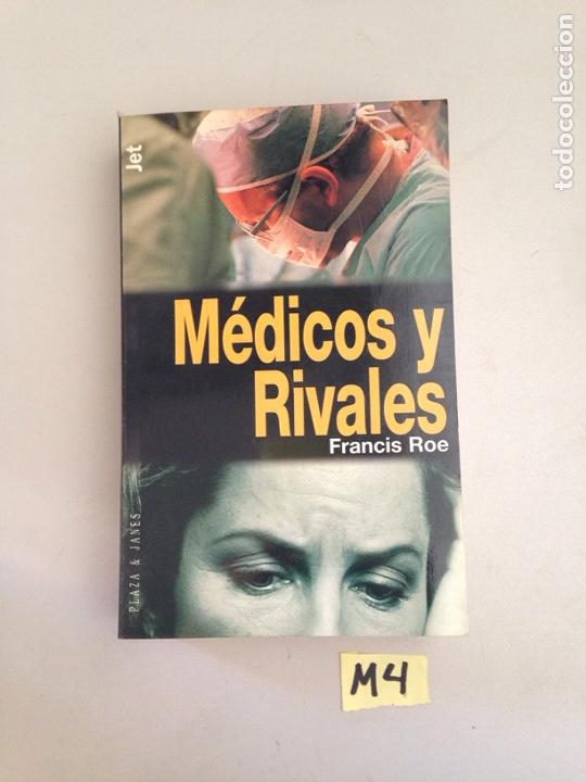 MÉDICOS Y RIVALES (Libros Nuevos - Ciencias, Manuales y Oficios - Medicina, Farmacia y Salud)