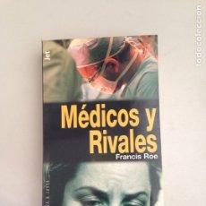 Libros: MÉDICOS Y RIVALES. Lote 181145400