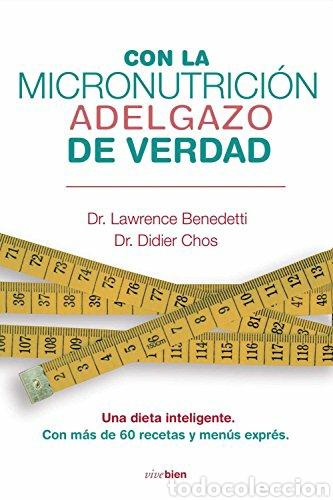 LIBRO CON LA MICRONUTRICIÓN ADELGAZO DE VERDAD (Libros Nuevos - Ciencias, Manuales y Oficios - Medicina, Farmacia y Salud)