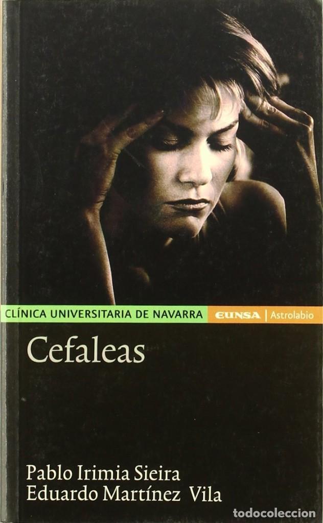 CEFALEAS (PABLO IRIMIA / EDUARDO MARTÍNEZ) EUNSA 2003 (Libros Nuevos - Ciencias, Manuales y Oficios - Medicina, Farmacia y Salud)