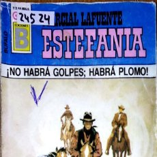 Libros: 24524 - NOVELAS DEL OESTE - ESTEFANIA - COLECCION BUFALO - NO HABRA GOLPES: HABRA PLOMO - Nº 157. Lote 183696450