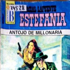 Libros: 24528 - NOVELAS DEL OESTE - ESTEFANIA - COLECCION BUFALO - ANTOJO DE MILLONARIA - Nº 355. Lote 183696643