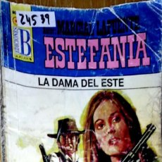 Libros: 24539 - NOVELAS DEL OESTE - ESTEFANIA - COLECCION BUFALO - LA DAMA DEL ESTE - Nº 1036. Lote 183698515