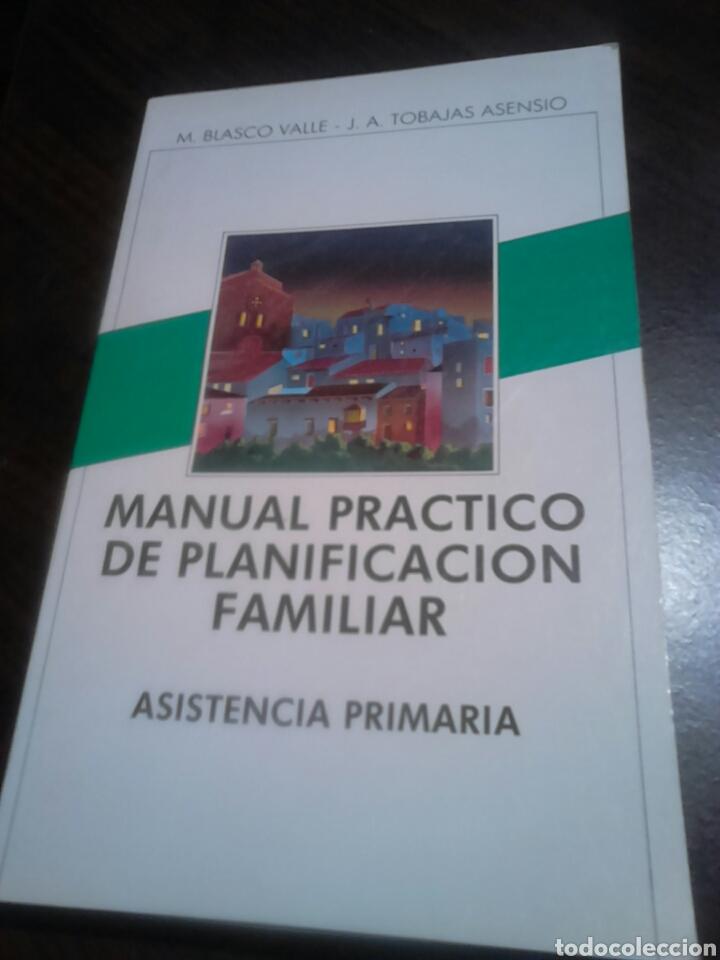 LIBRO AÑO 1984,MANUAL PRÁCTICO DE PLANIFICACIÓN FAMILIAR, ASISTENCIA PRIMARIA (Libros Nuevos - Ciencias, Manuales y Oficios - Medicina, Farmacia y Salud)