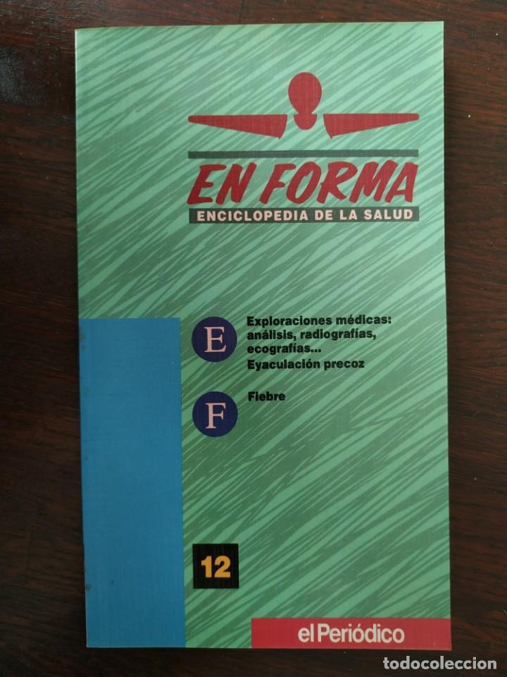Libros: En Forma Guía practica de salud para resolver cualquier dolencia, elija usted la que mas le interese - Foto 23 - 186304352