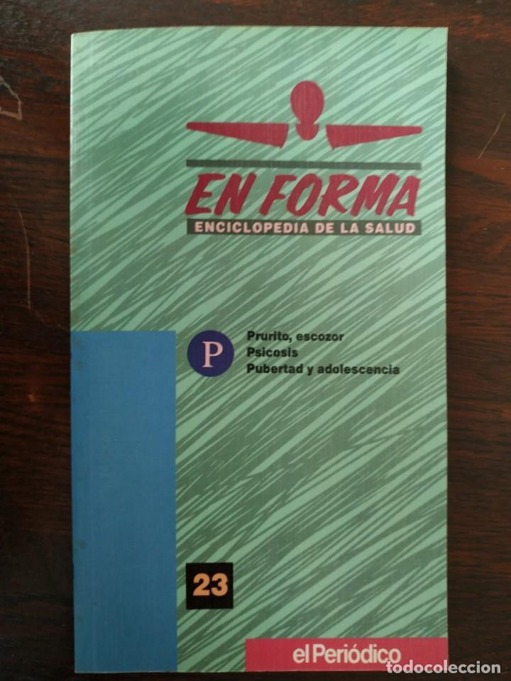 Libros: En Forma Guía practica de salud para resolver cualquier dolencia, elija usted la que mas le interese - Foto 34 - 186304352