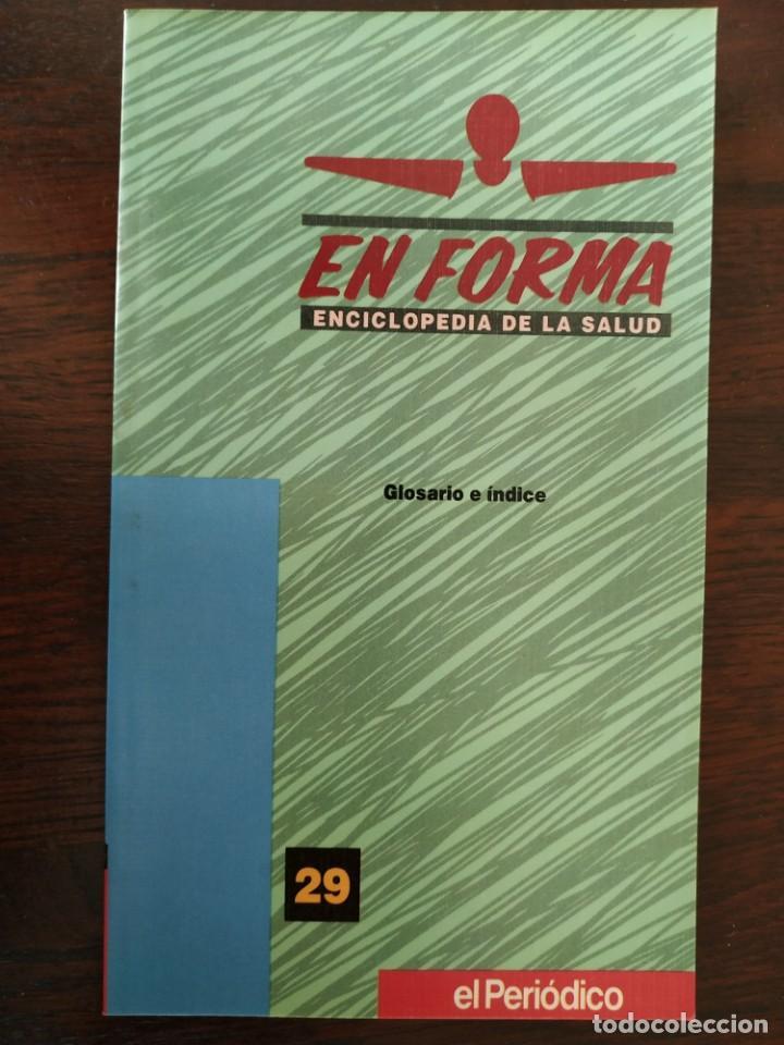 Libros: En Forma Guía practica de salud para resolver cualquier dolencia, elija usted la que mas le interese - Foto 40 - 186304352