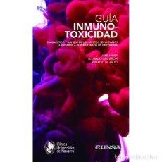 Libros: GUÍA INMUNOTOXICIDAD (VV.AA.) EUNSA 2019. Lote 189759622