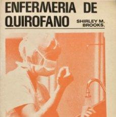 """Libros: ENFERMERIA DE QUIRÓFANO. """"SHIRLEY M. INTERAMERICANA. NUEVO. Lote 150954770"""