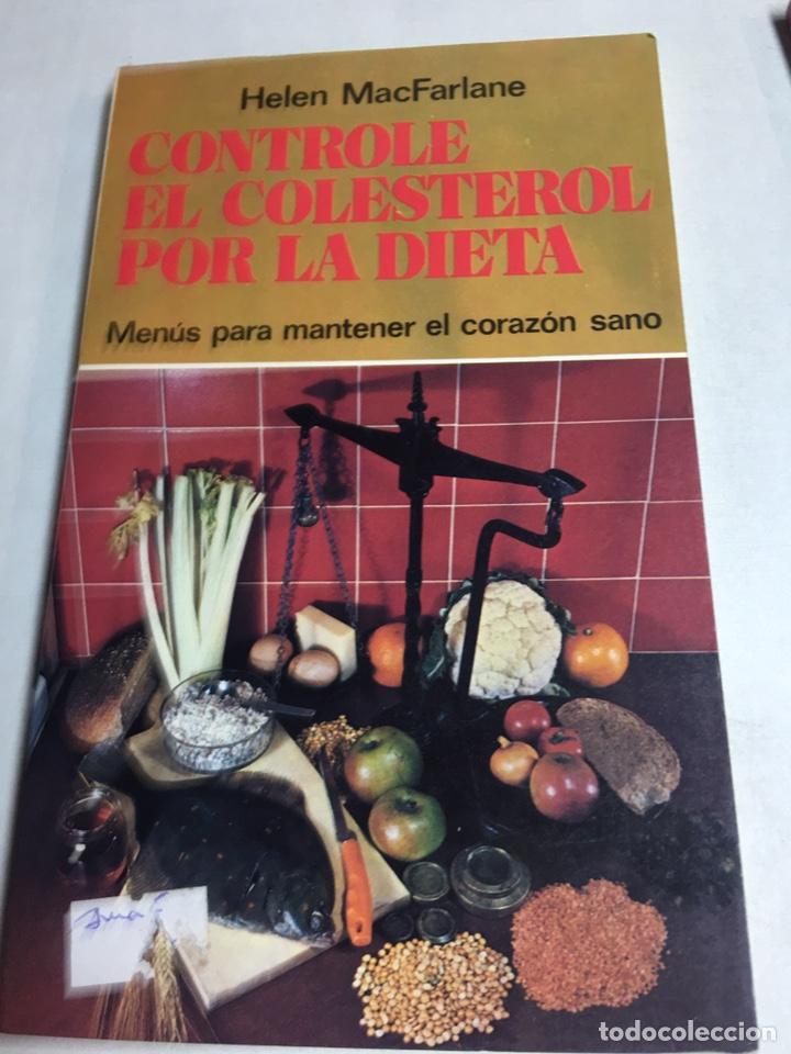 LIBRO - CONTROLE EL CORESTEROL POR LA DIETA - HELEN MACFARLANE (Libros Nuevos - Ciencias, Manuales y Oficios - Medicina, Farmacia y Salud)