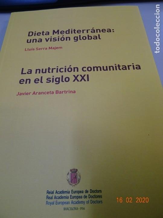 Libros: Dieta Mediterránea , una visión global. La nutrición comunitaria en el siglo XXI - Foto 2 - 194214465