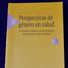 Libros: PERSPECTIVAS DE GÉNERO EN SALUD. DIFERENCIAS SEXUALES NO PREVISTAS. VARIOS AUTORES.. Lote 195177093