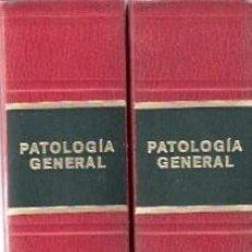 Libros: PATOLOGIA GENERAL TOMOS I Y II BALCELLS GORINA, A. Y OTROS. Lote 196342146