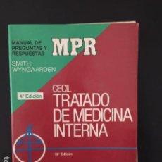 Libros: TRATADO DE MEDICINA INTERNA DE CECIL MPR MANUAL DE PREGUNTAS Y RESPUESTAS SMITH WYNGA ARDEN. Lote 196524443