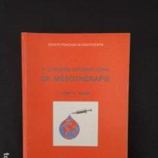 Libros: VE CONGRÈS INTERNATIONAL DE MÉSOTHÉRAPIE COMPTE RENDU. Lote 196527626