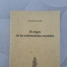 Libros: PSICOLOGÍA . EL ORIGEN DE LAS ENFERMEDADES MENTALES - EDWARD H. HARE. Lote 204403193