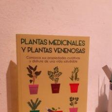 Libros: PLANTAS MEDICINALES Y PLANTAS VENENOSAS. Lote 206885285