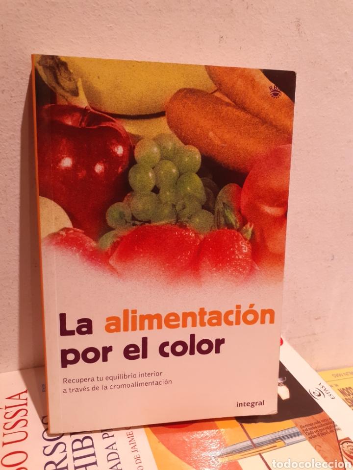 LA ALIMENTACIÓN POR EL COLOR (Libros Nuevos - Ciencias, Manuales y Oficios - Medicina, Farmacia y Salud)