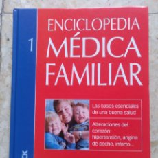 Libros: ENCICLOPEDIA MÉDICA FAMILIAR 1. Lote 207500823