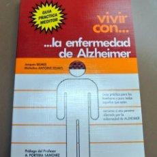 Libros: LIBRO VIVIR CON LA ENFERMEDAD DEL ALZHEIMER, JAQUES SELMES. Lote 207806107