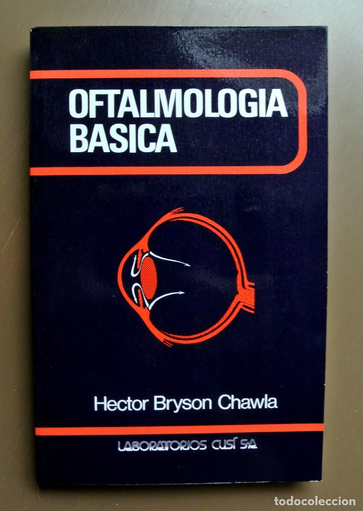 LIBRO OFTALMOLOGIA BASICA , HECTOR BRYSON CHAWLA (Libros Nuevos - Ciencias, Manuales y Oficios - Medicina, Farmacia y Salud)