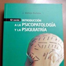 Libros: LIBRO INTRODUCCIÓN A LA PSICOPATOLOGÍA Y LA PSIQUIATRIA, J. VALLEJO RUILOBA , ELSEVIER MASSON. Lote 207811697