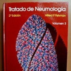 Libros: LIBRO TRATADO DE NEUMOLOGÍA , VOLUMEN 3 , ALFRED P. FISHMAN , DOYMA. Lote 207813151