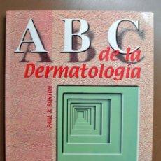 Libros: LIBRO ABC DE LA DERMATOLOGIA , PAUL K. BUXTON , J&C EDICIONES MÉDICAS S.L.. Lote 207814620