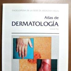 Libros: LIBRO ATLAS DE LA DERMATOLOGÍA , VOLUMEN 1, LIONEL FRY. Lote 207816120