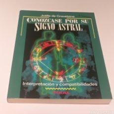 Libros: CONOZCASE POR SU SIGNO ASTRAL. Lote 210348750