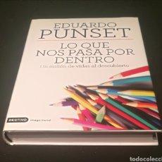 Libros: LO QUE NOS PASA POR DENTRO , EDUARDO PUNSET. Lote 210349742
