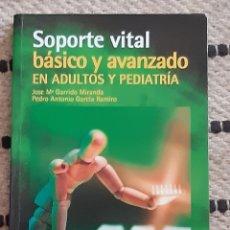 Libros: SOPORTE VITAL BÁSICO Y AVANZADO EN ADULTOS Y PEDIATRÍA. Lote 210688641