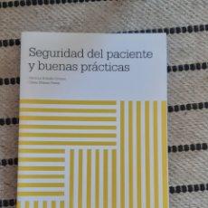 Libros: SEGURIDAD DEL PACIENTE Y BUENAS PRÁCTICAS, PATRICIA REBOLLO GOMEZ CÉSAR MANSO PEREA. Lote 210689206