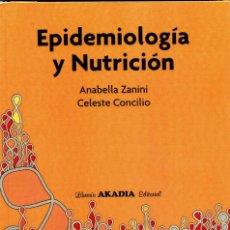 Libros: EPIDEMIOLOGÍA Y NUTRICIÓN. ZANINI - CONCILIO. Lote 211616526