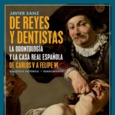 Libros: DE REYES Y DENTISTAS.JAVIER SANZ. Lote 212228632