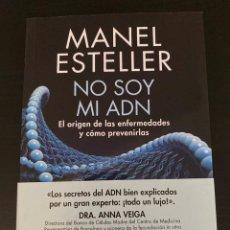 Libros: NO SOY MI ADN. MANEL ESTELLER BADOSA. RBA. 2017.. Lote 213906187
