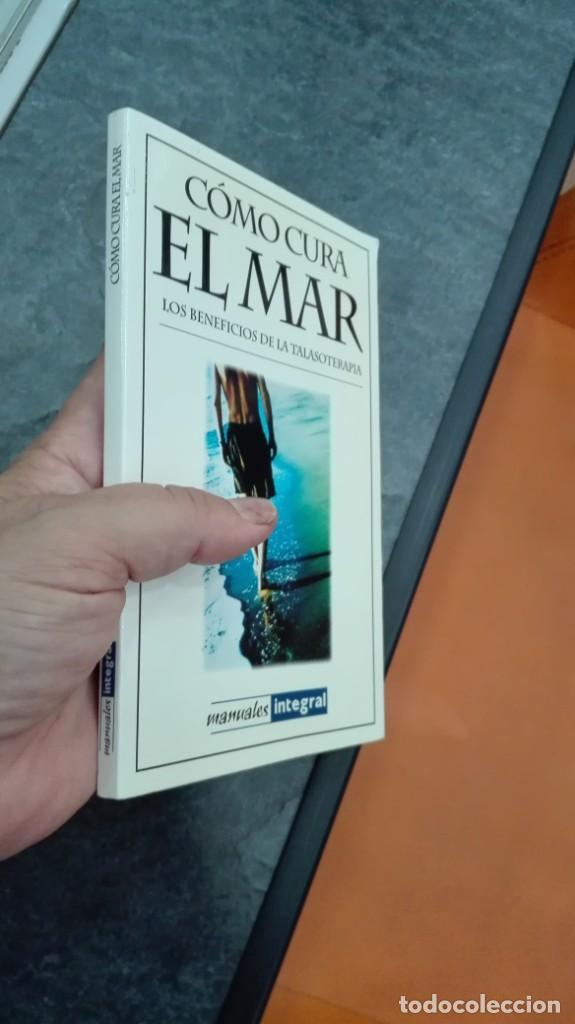 Libros: Como cura El Mar - Foto 2 - 215424381