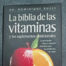Libros: LA BIBLIA DE LAS VITAMINAS. Lote 215424723