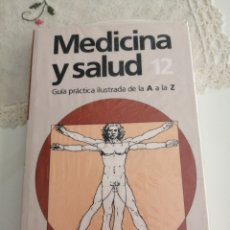 Libros: MEDICINA Y SALUD NÚMERO 12-GUIA PRACTICA ILUSTRADA DE LA A A LA Z. (NUEVO, PRESINTADO). Lote 216553113