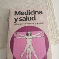 Libros: MEDICINA Y SALUD NÚMERO 6.-GUIA PRACTICA ILUSTRADA DE LA A A LA Z. (NUEVO, PRESINTADO). Lote 216553382