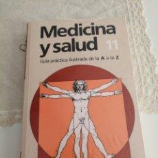 Libros: MEDICINA Y SALUD NÚMERO 11.-GUIA PRACTICA ILUSTRADA DE LA A A LA Z. (NUEVO, PRESINTADO). Lote 216553745